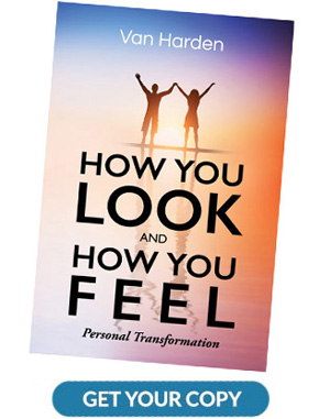 how you look and feel - van harden book